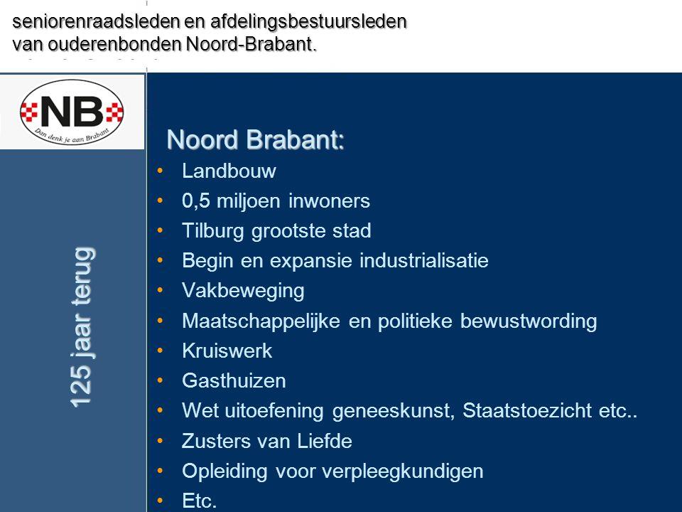 Noord Brabant: 125 jaar terug Seniorenbelang Valkenswaard Landbouw