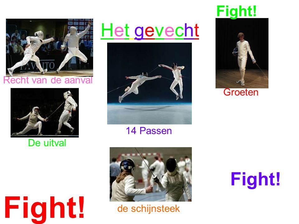 Fight! Het gevecht Fight! Fight! Recht van de aanval Groeten 14 Passen
