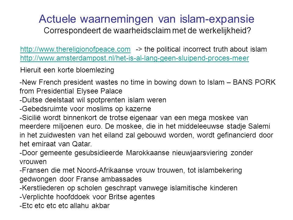 Actuele waarnemingen van islam-expansie Correspondeert de waarheidsclaim met de werkelijkheid