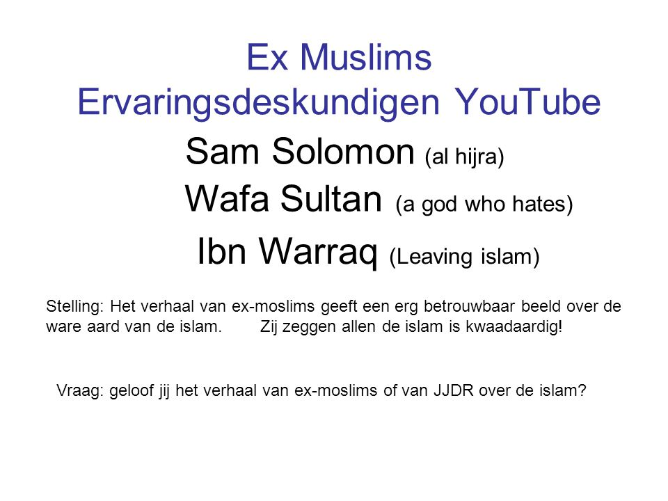 Ex Muslims Ervaringsdeskundigen YouTube
