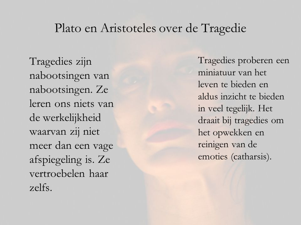 Plato en Aristoteles over de Tragedie