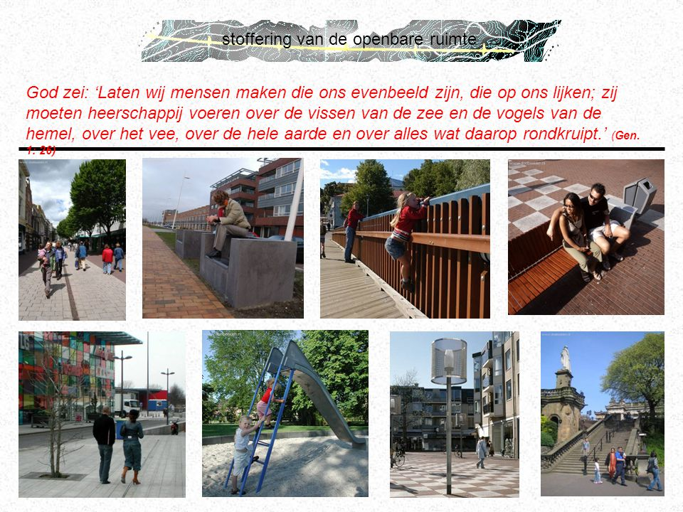 stoffering van de openbare ruimte