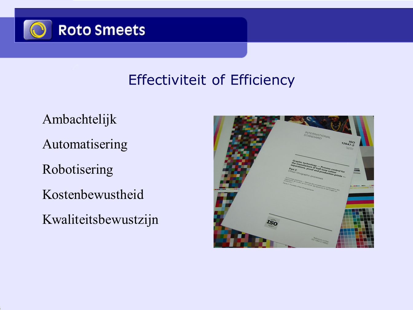Effectiviteit of Efficiency