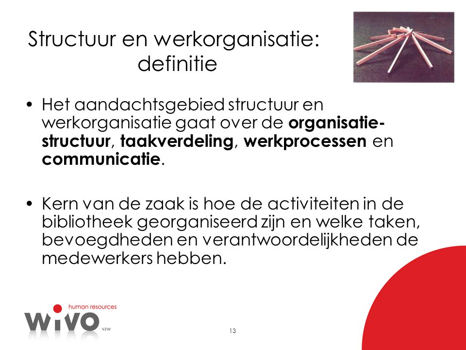 Structuur en werkorganisatie: definitie