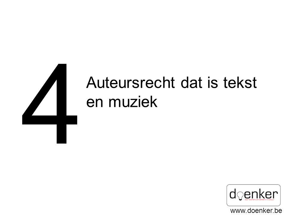 4 Auteursrecht dat is tekst en muziek