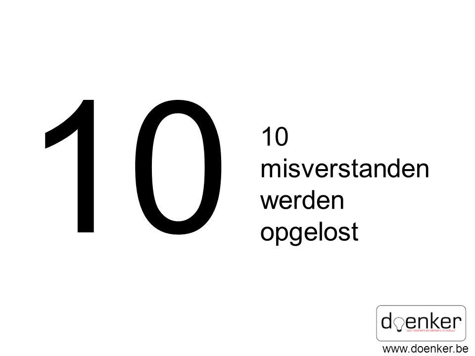 10 10 misverstanden werden opgelost