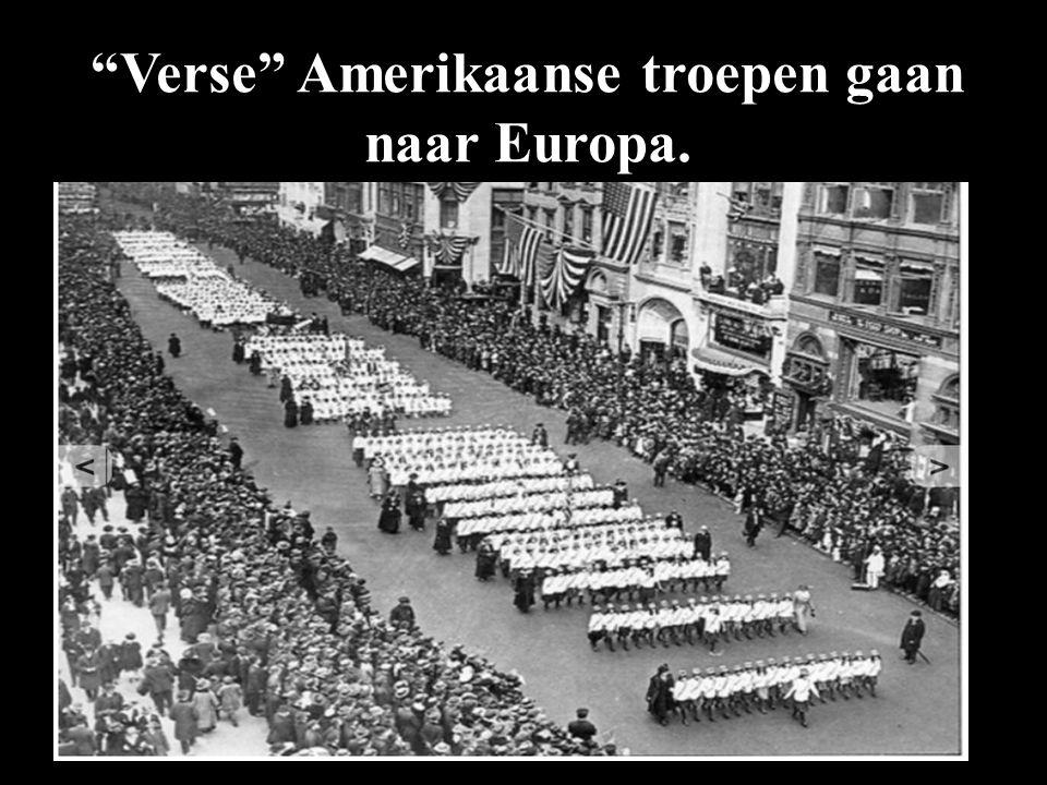 Verse Amerikaanse troepen gaan naar Europa.