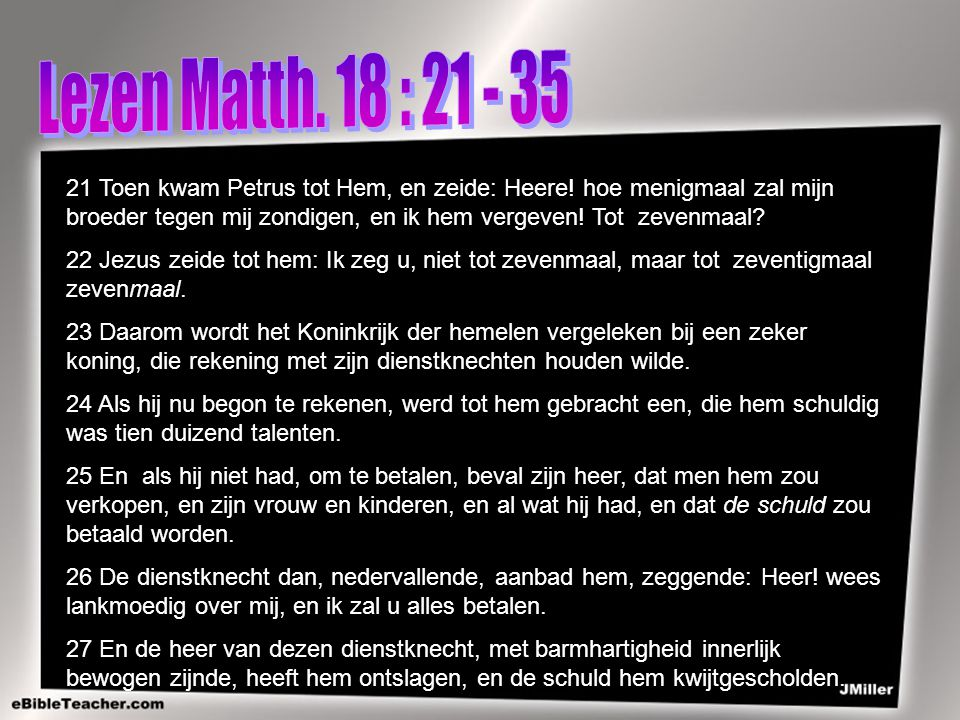 Lezen Matth. 18 : 21 - 35