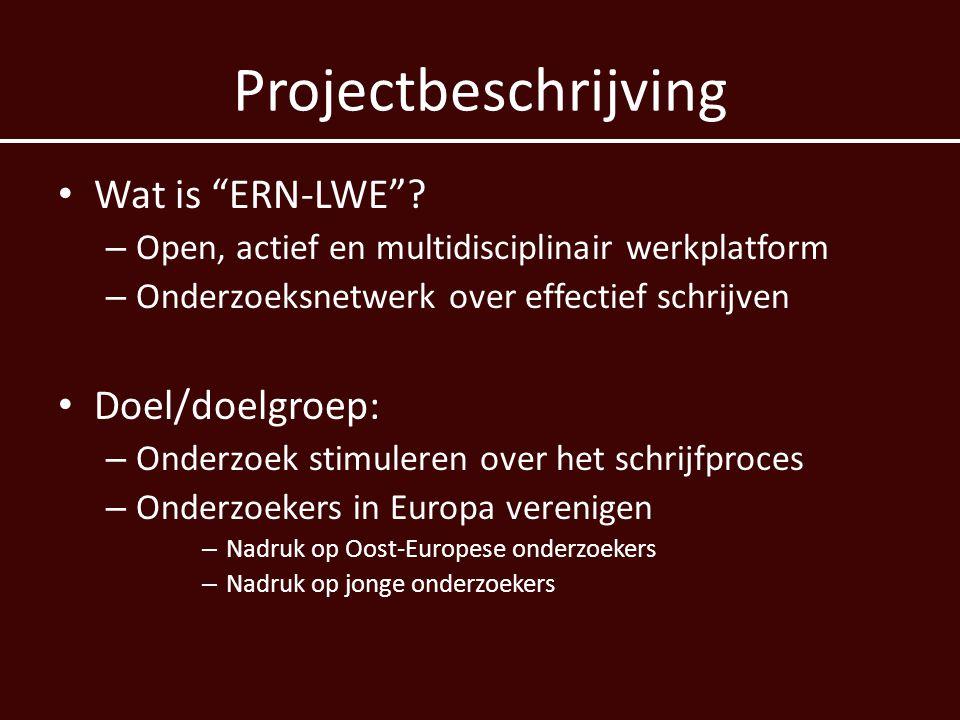 Projectbeschrijving Wat is ERN-LWE Doel/doelgroep: