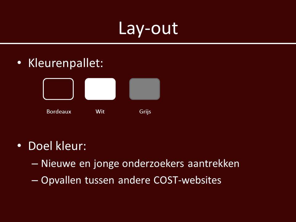 Lay-out Bordeaux Wit Grijs Kleurenpallet: Doel kleur: