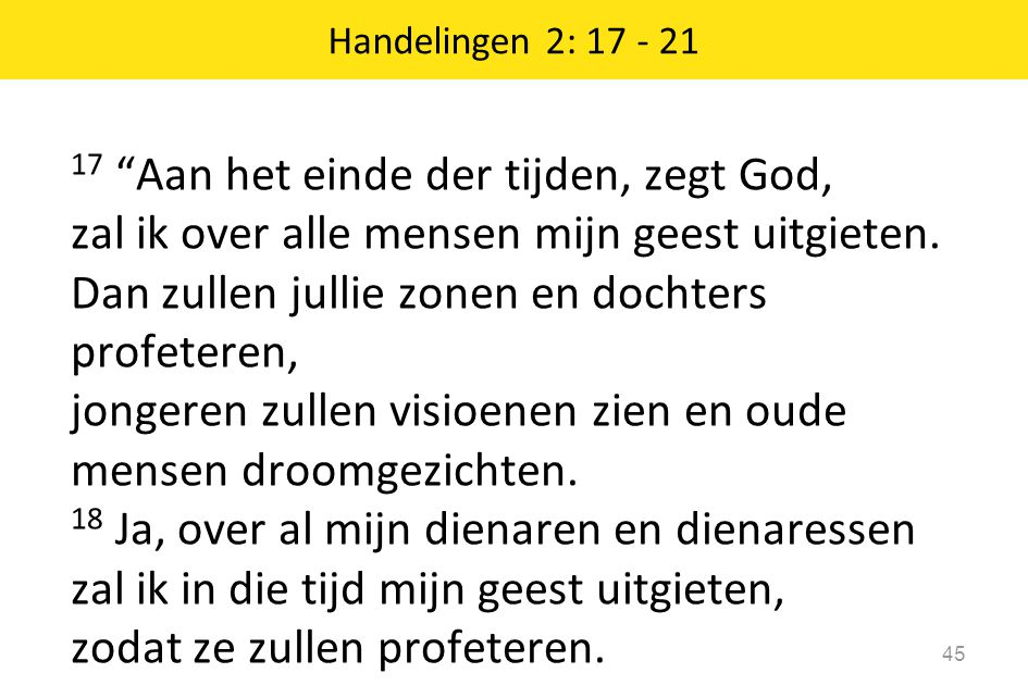 Handelingen 2: 17 - 21