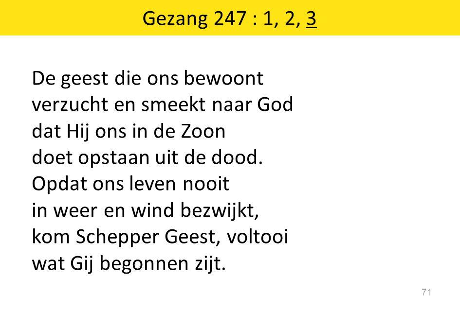 Gezang 247 : 1, 2, 3