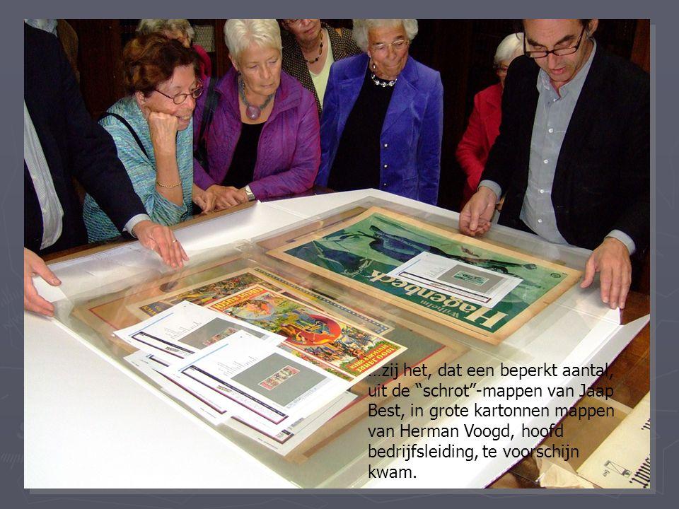 …zij het, dat een beperkt aantal, uit de schrot -mappen van Jaap Best, in grote kartonnen mappen van Herman Voogd, hoofd bedrijfsleiding, te voorschijn kwam.