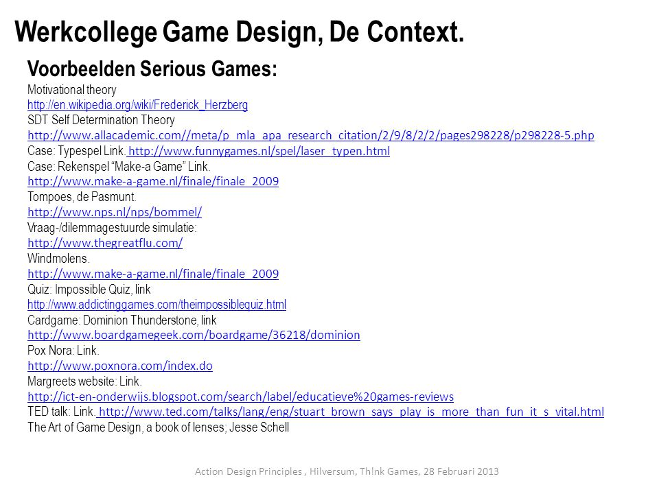 Action Design Principles , Hilversum, Th!nk Games, 28 Februari 2013