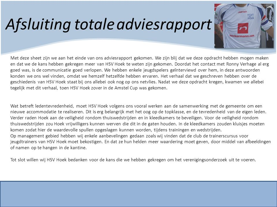Afsluiting totale adviesrapport