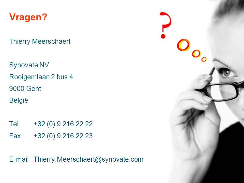 Vragen Thierry Meerschaert Synovate NV Rooigemlaan 2 bus 4 9000 Gent