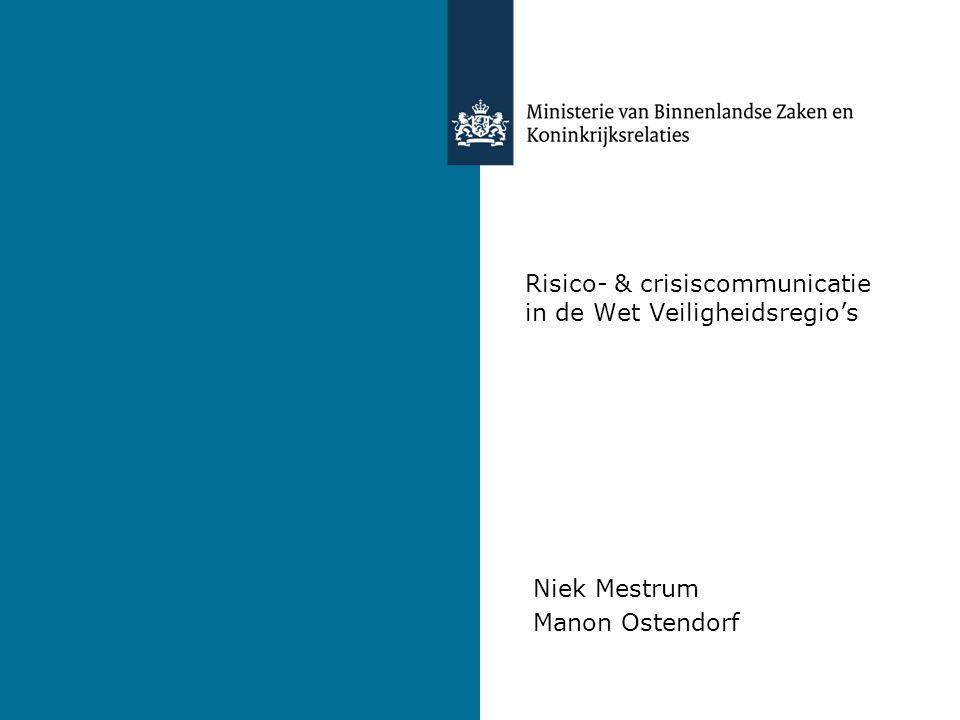 Risico- & crisiscommunicatie in de Wet Veiligheidsregio's