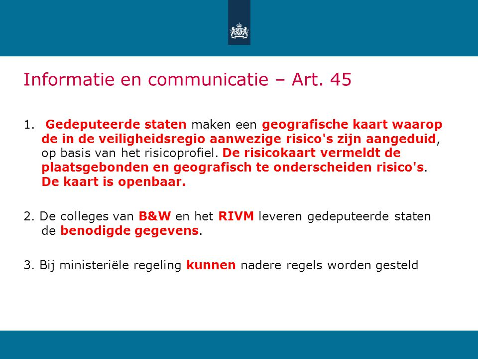 Informatie en communicatie – Art. 45