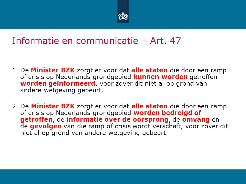 Informatie en communicatie – Art. 47