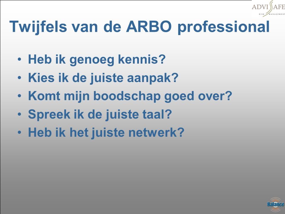 Twijfels van de ARBO professional