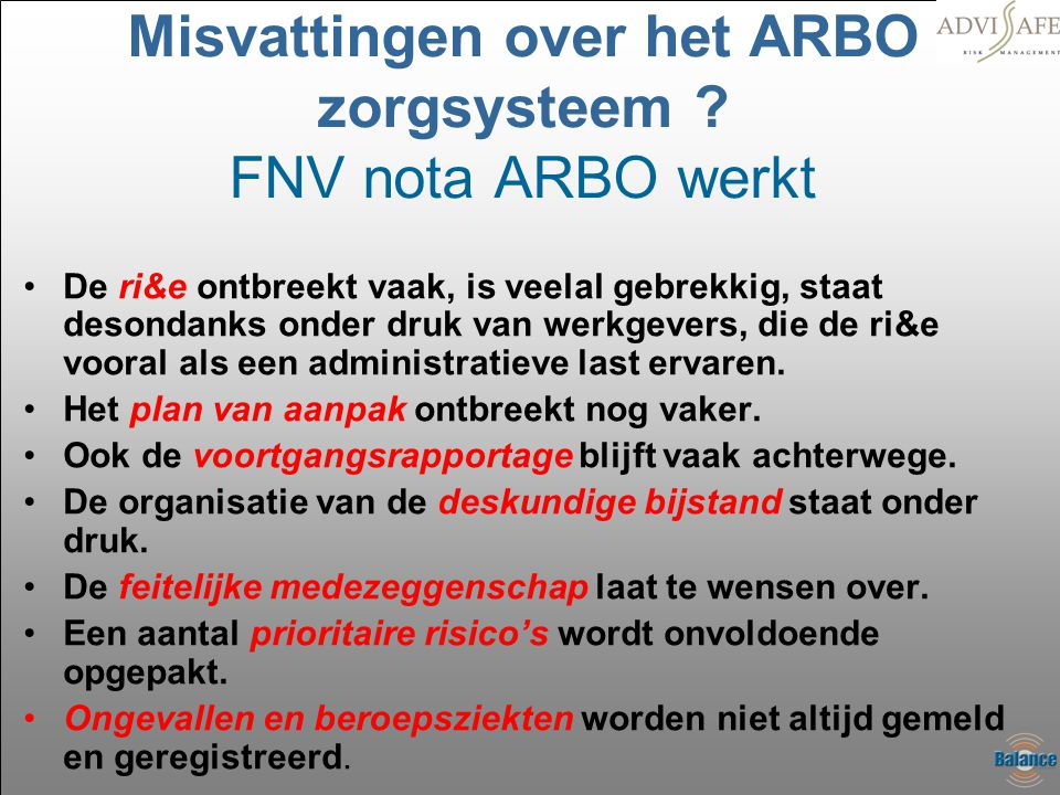 Misvattingen over het ARBO zorgsysteem FNV nota ARBO werkt