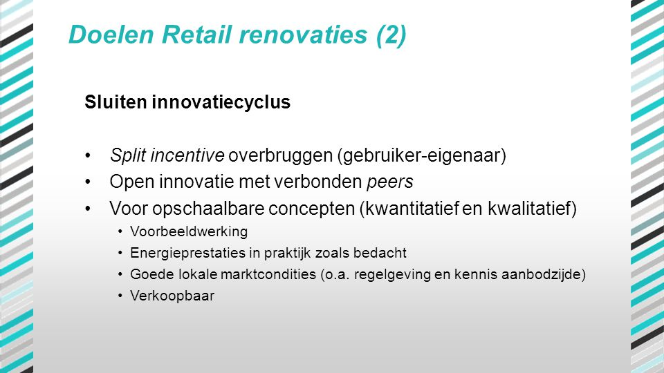 Doelen Retail renovaties (2)