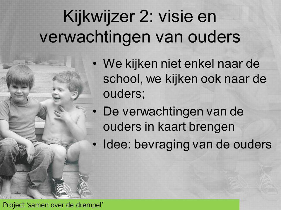 Kijkwijzer 2: visie en verwachtingen van ouders