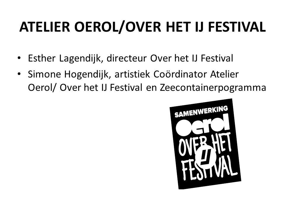 ATELIER OEROL/OVER HET IJ FESTIVAL