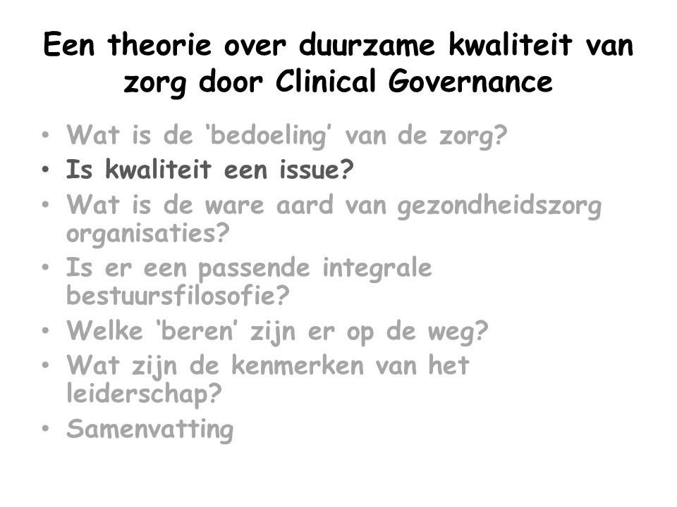 Een theorie over duurzame kwaliteit van zorg door Clinical Governance