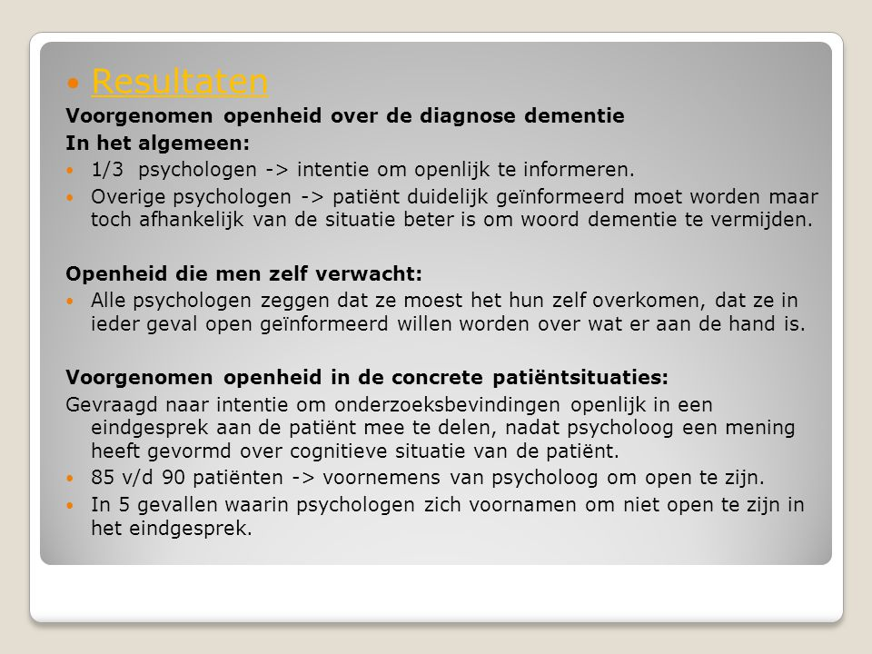 Resultaten Voorgenomen openheid over de diagnose dementie
