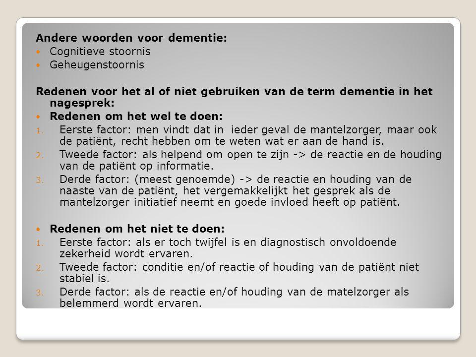 Andere woorden voor dementie: