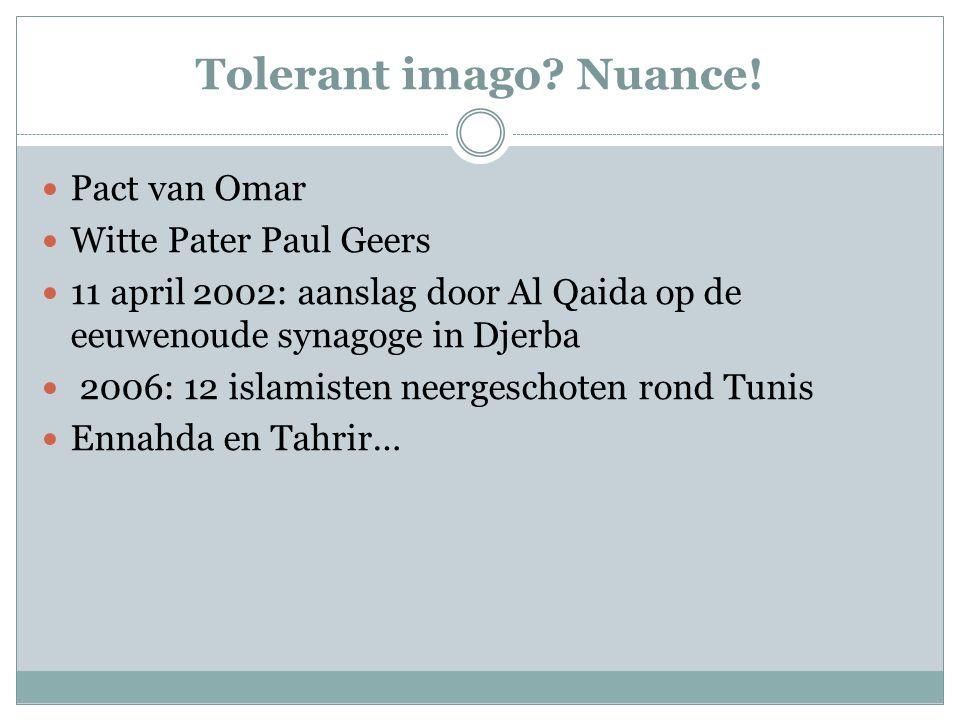 Tolerant imago Nuance! Pact van Omar Witte Pater Paul Geers