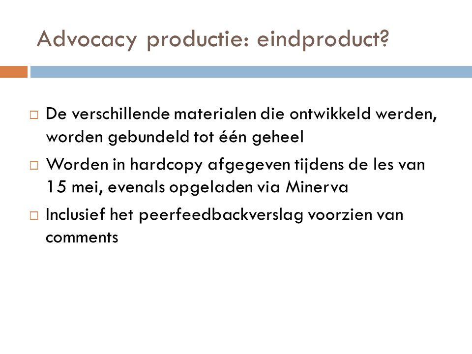 Advocacy productie: eindproduct