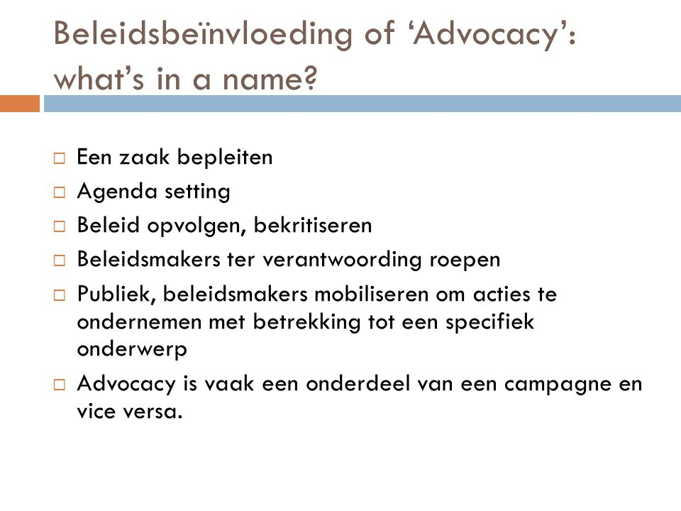 Beleidsbeïnvloeding of 'Advocacy': what's in a name