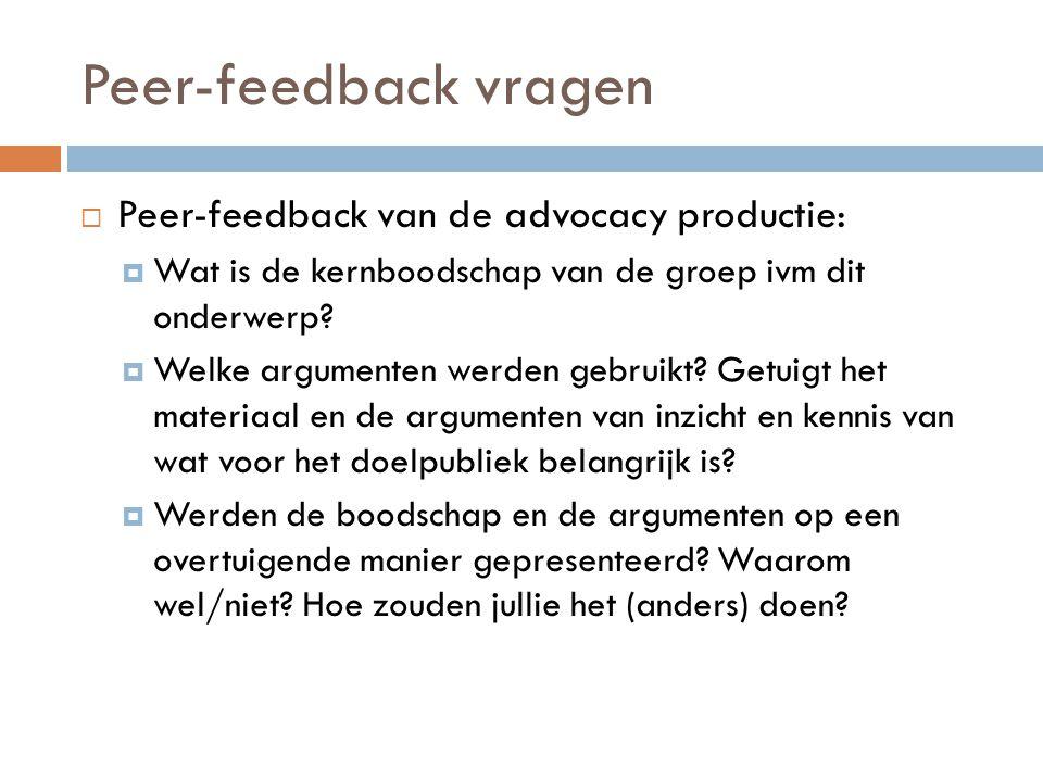 Peer-feedback vragen Peer-feedback van de advocacy productie: