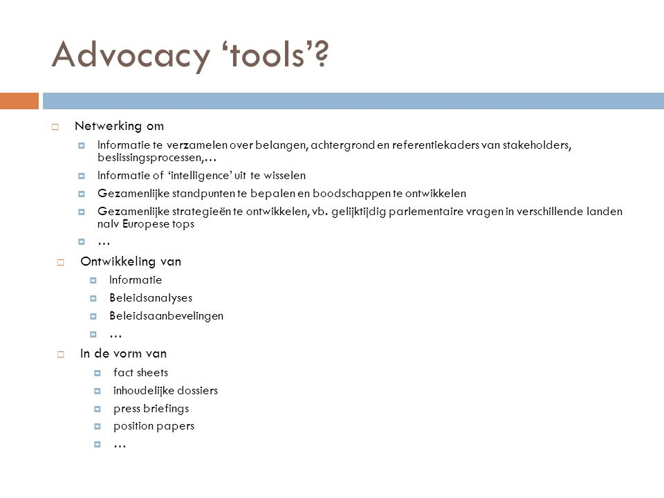 Advocacy 'tools' Netwerking om Ontwikkeling van In de vorm van