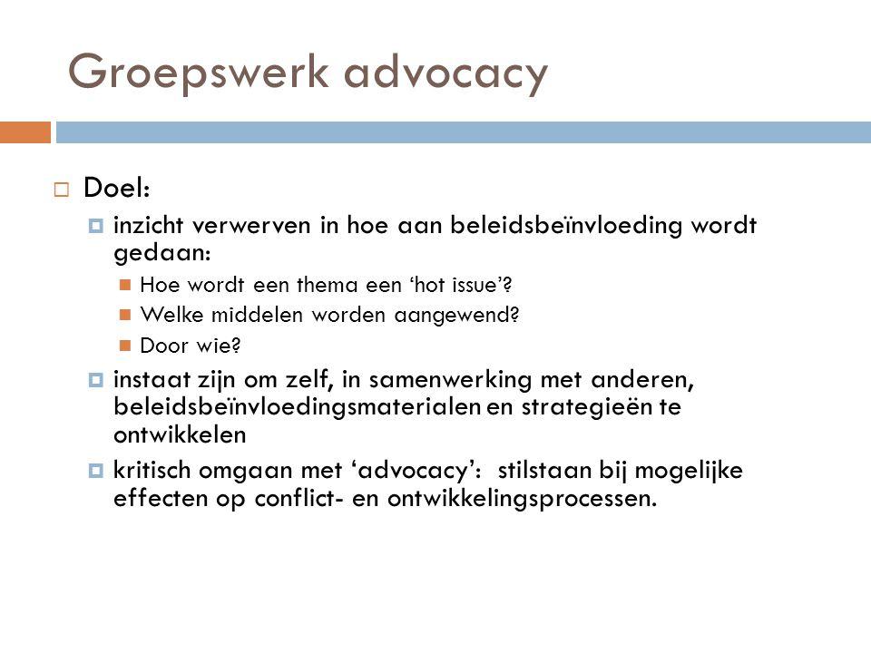 Groepswerk advocacy Doel: