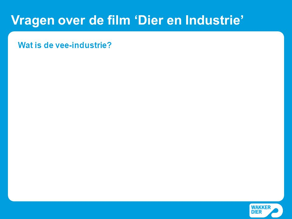 Wat is de vee-industrie