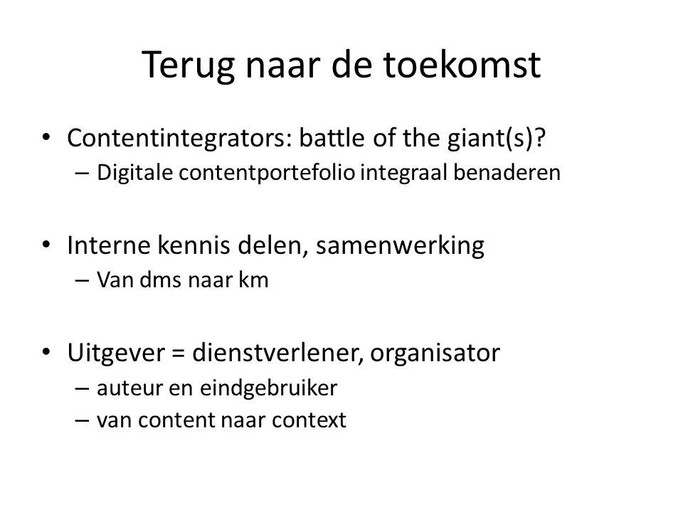 Terug naar de toekomst Contentintegrators: battle of the giant(s)