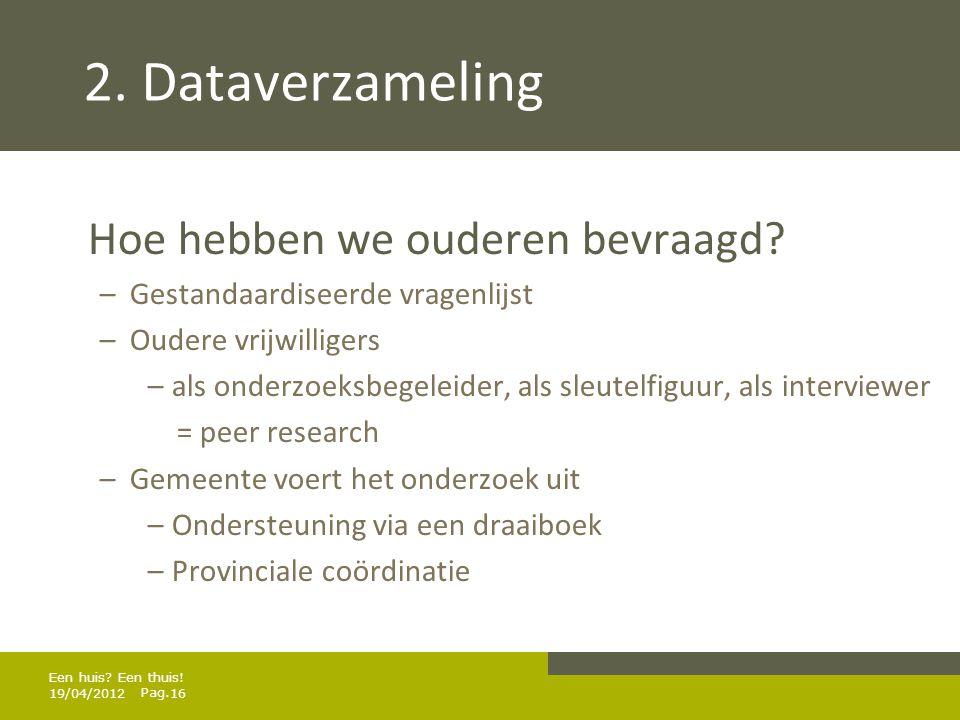 2. Dataverzameling Hoe hebben we ouderen bevraagd