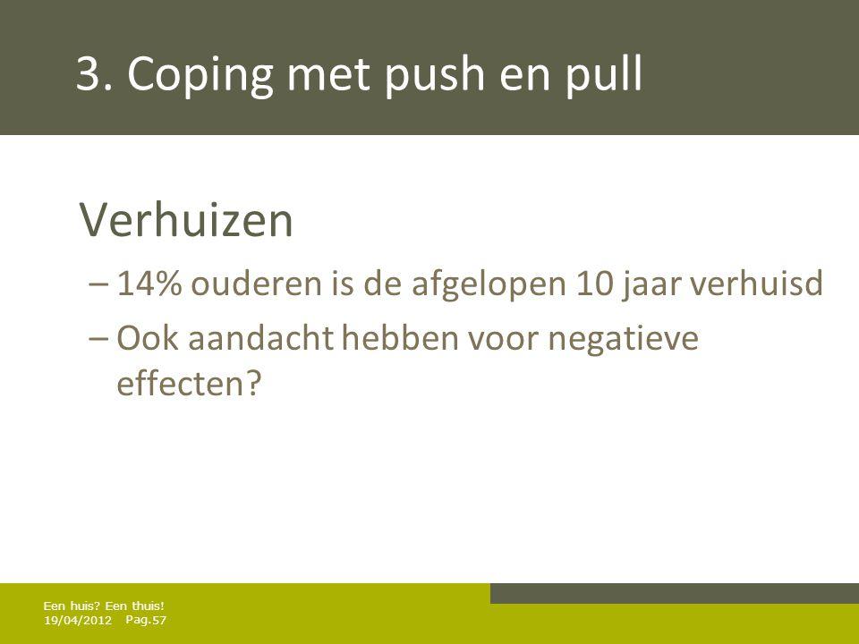 3. Coping met push en pull Verhuizen