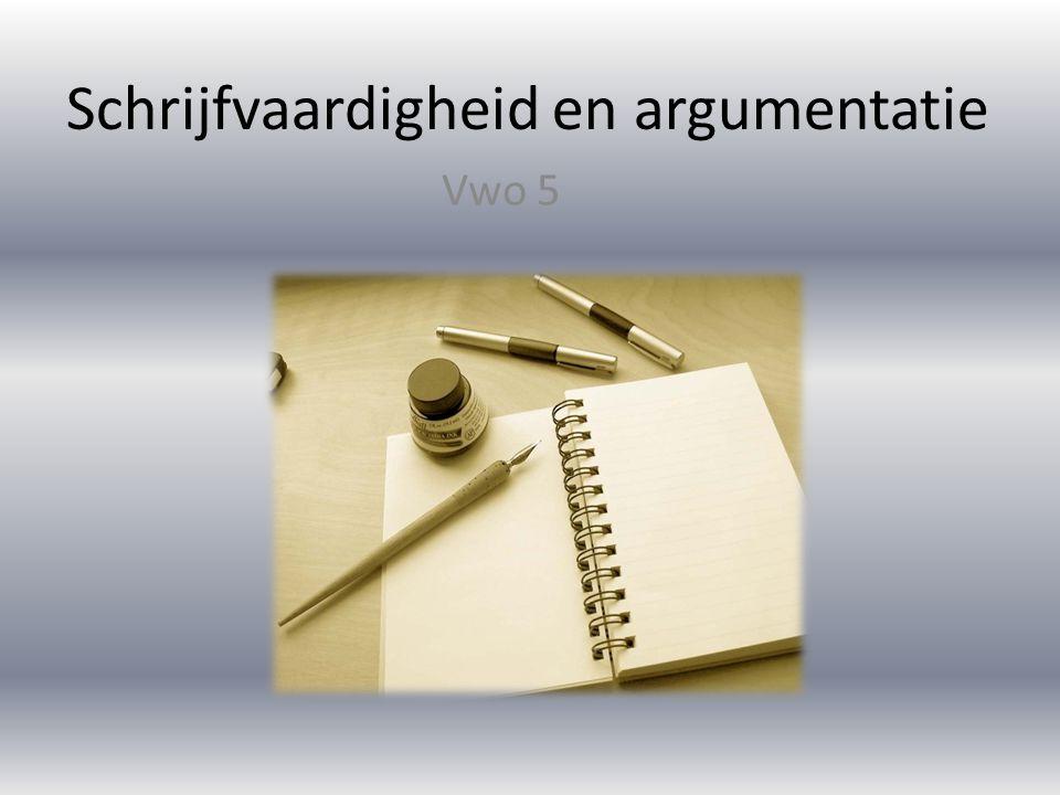 Schrijfvaardigheid en argumentatie
