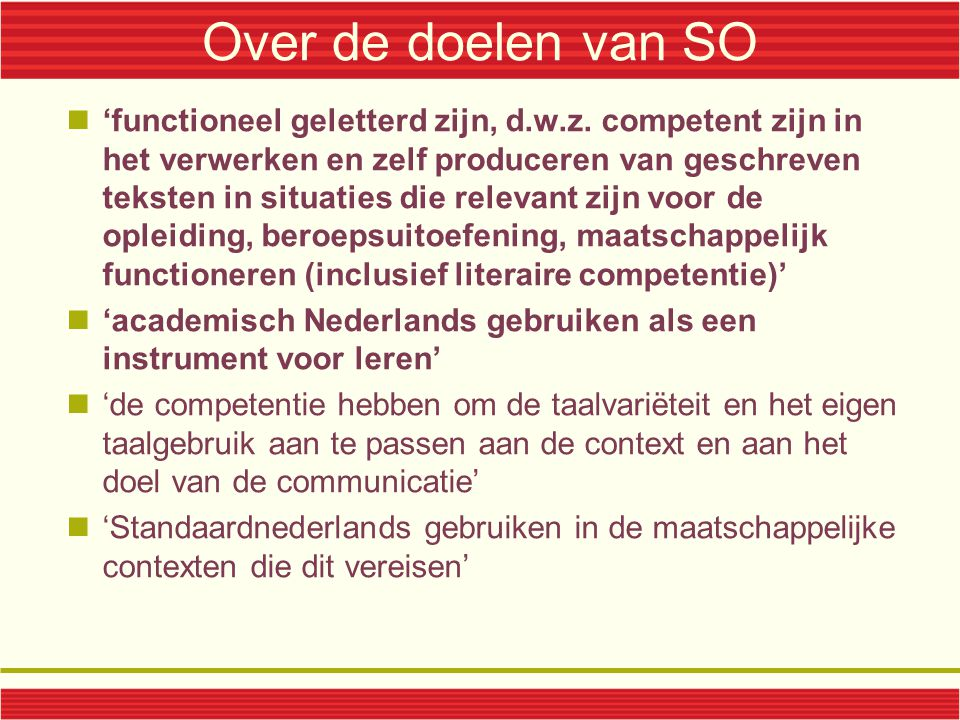 Over de doelen van SO