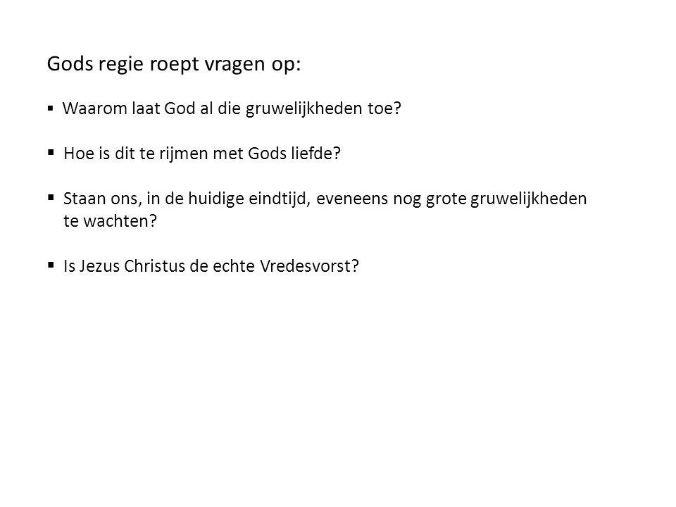 Gods regie roept vragen op: