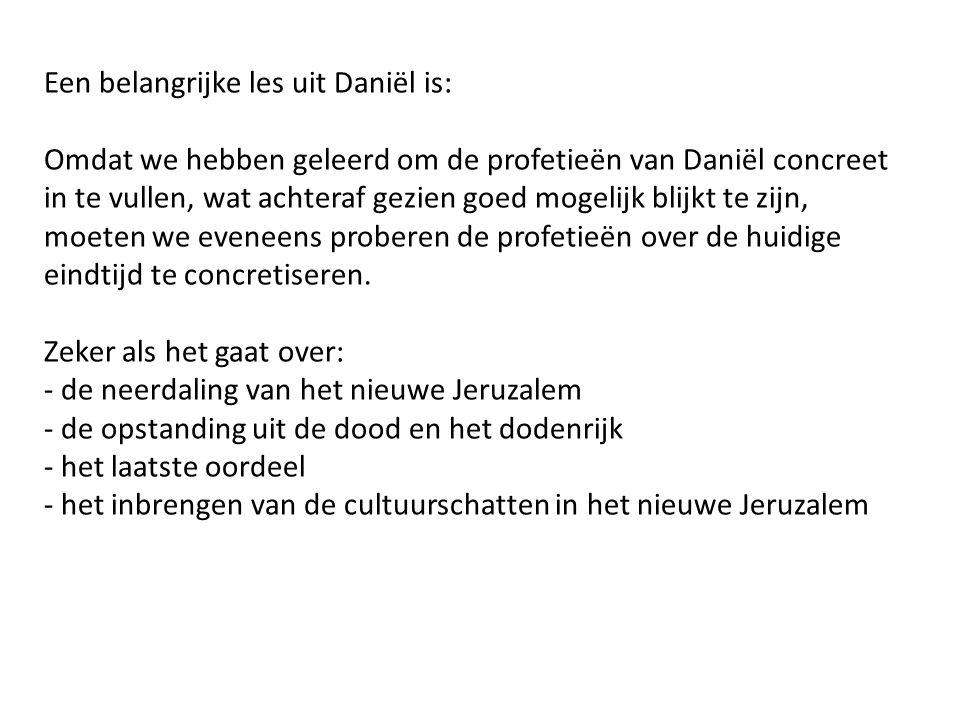 Een belangrijke les uit Daniël is: