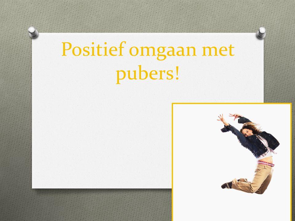 Positief omgaan met pubers!