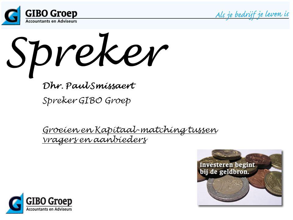 Spreker Dhr. Paul Smissaert Spreker GIBO Groep