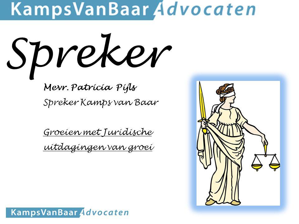 Spreker Mevr. Patricia Pijls Spreker Kamps van Baar