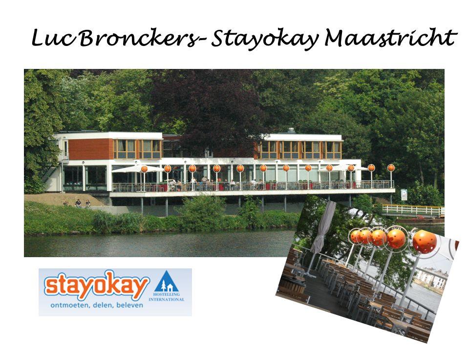 Luc Bronckers– Stayokay Maastricht