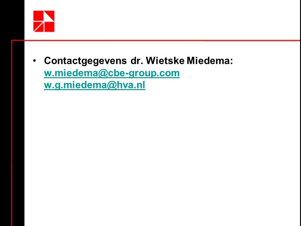 Contactgegevens dr. Wietske Miedema: w. miedema@cbe-group. com w. g